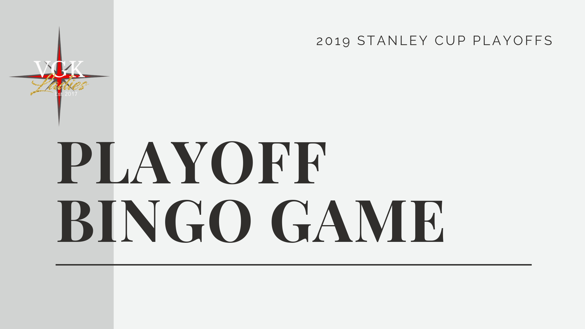 Playoff Bingo Game - VGK Ladies
